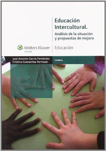 9788471979216: Educación intercultural: análisis de la situación y propuestas de mejora (General)