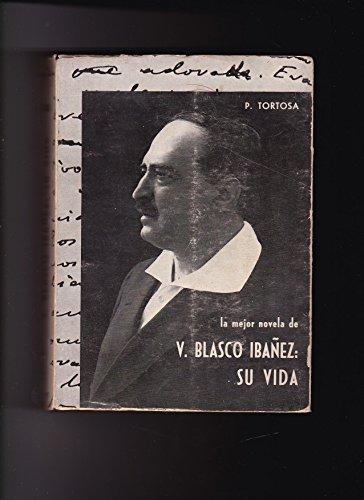 9788471990631: Mejor novela de V.blasco ibañez