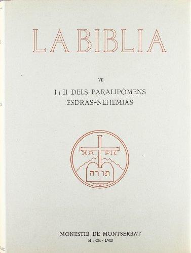 9788472020771: La Bíblia de Montserrat, Volum 7. Paralipòmens-Esdras-Nehemias