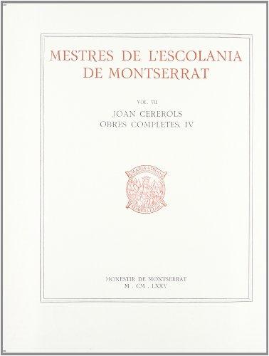 Mestres de l'Escolania de Montserrat, Volum VII.: Cererols, Joan