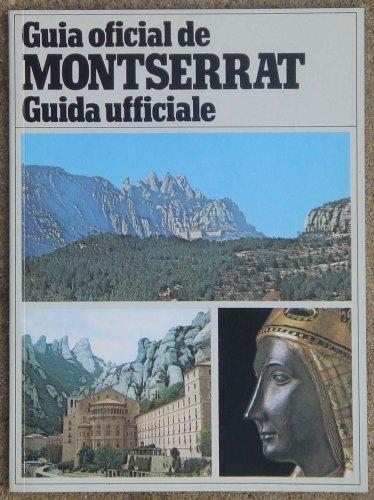 9788472025202: Montserrat: guía oficial - guida ufficiale