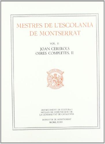 Mestres de l'Escolania de Montserrat, Volum II.: Cererols, Joan