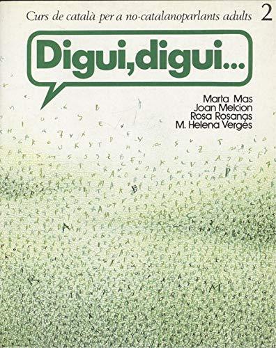 Digui, Digui.: Curs de Català per a: Marta; Melcion, Joan;