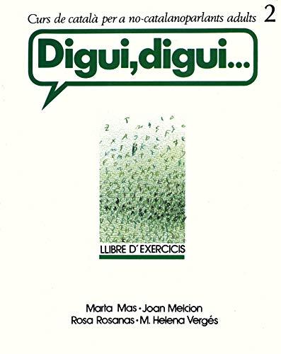 Digui, Digui : Llibre D'Exercicis 2: Mas, Marla, Melcion,