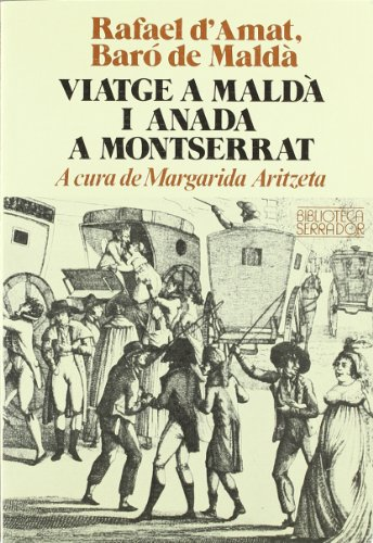 9788472027756: Viatge a Maldà i anada a Montserrat (Biblioteca Serra d'Or)