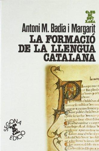 9788472028760: La formació de la llengua catalana (Club de butxaca)