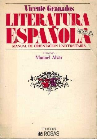 9788472060364: Literatura espanola, siglo XX: Manual de orientacion universitaria (Spanish Edition)