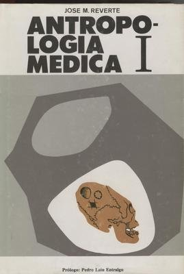 Antropologia Medica I - Reverte José M