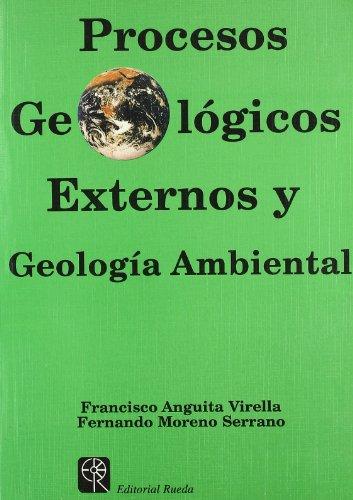 9788472070707: Procesos geologicos externos y geologia ambiental
