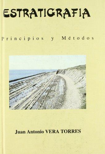 9788472070745: Estratigrafía : principios y métodos