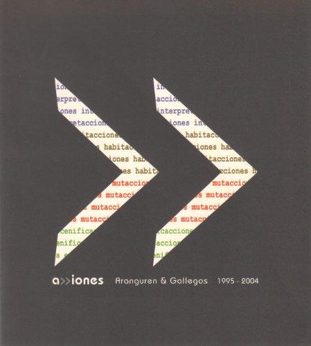 Aiones [Acciones] - Aranguren & Gallegos 1995 - 2004.: Aranguren Lopez, Maria Jose u. José ...