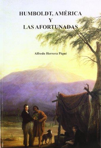 9788472071995: Humboldt: América y las afortunadas