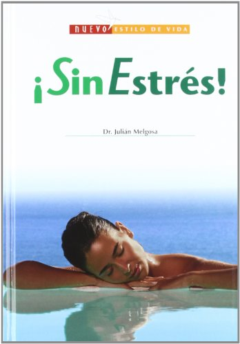 Sin Estres!/ Less Stress! (Nuevo Estilo De: Melgosa, Julian
