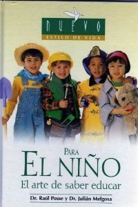 Para El Nino/ for Children/ For Raising: Posse, Raul; Melgosa,