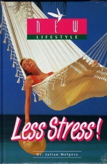 Less Stress!: Dr. Julian Melgosa