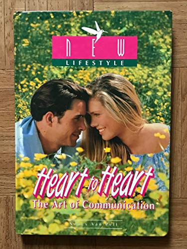 Heart To Heart (The Art Of Communication)