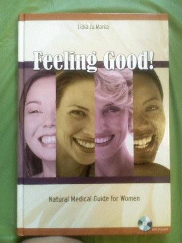 9788472081703: Feeling Good! - Natural Medical Guide for Women (DVD included)