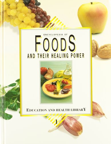 9788472081840: Encyclopedia of foods and their healing power: a guide to food science and diet therapy (3 vols.)
