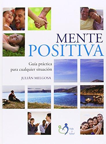 9788472083615: Mente positiva (Nuevo Estilo De Vida)