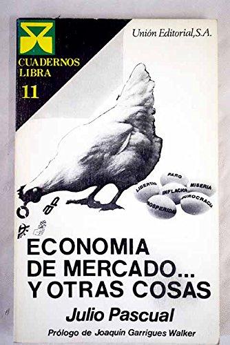 9788472090880: Economía de mercado y otras cosas