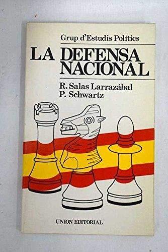9788472091283: Defensa nacional, la