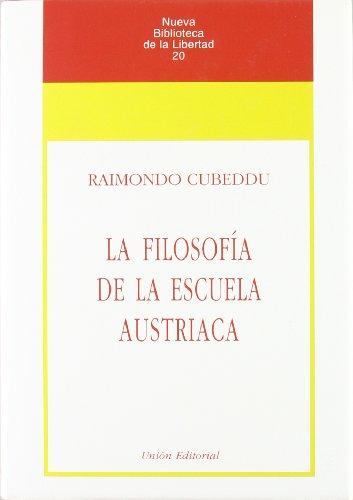9788472093096: La filosofía de la escuela austriaca