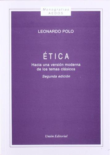 9788472093188: ETICA. HACIA UNA VERSION MODERNA DE LOS TEMAS CLASICOS.