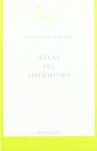 9788472093409: Atlas del Liberalismo (Spanish Edition)
