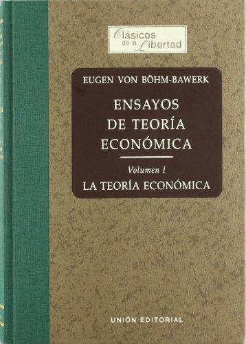 9788472093478: Ensayos de teoría económica. Vol. I La teoría económica