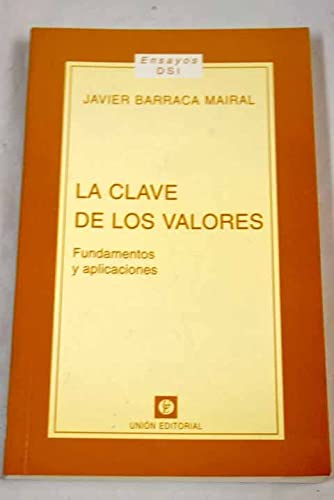 La clave de los valores: Javier Barraca Mairal