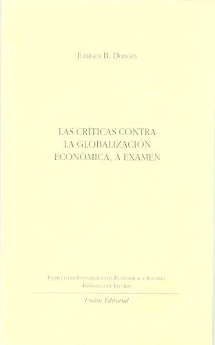 9788472094000: Las críticas contra la globalización económica, a examen
