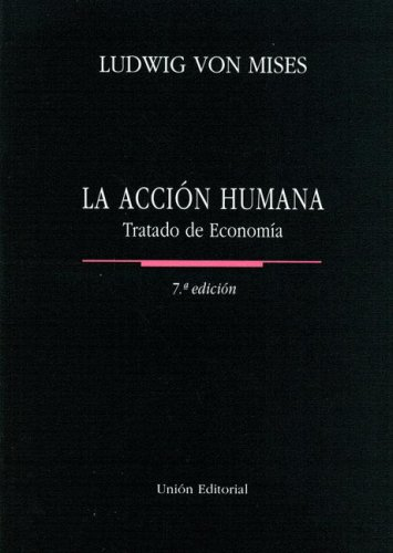 9788472094079: La Accion Humana (Coleccion Club Siglo XXI) (Spanish Edition)