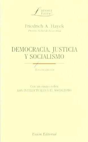 9788472094116: DEMOCRACIA, JUSTICIA Y SOCIALISMO (Spanish Edition)