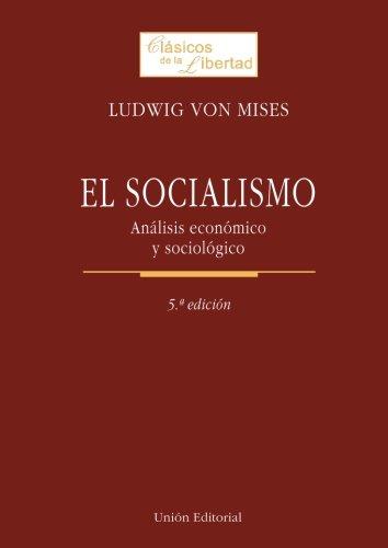 9788472094390: El Socialismo: Análisis Económico Y Sociológico