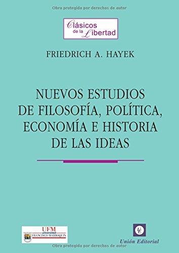 9788472094529: Nuevos Estudios de Filosofía, Política, Economía e Historia de las Ideas (Spanish Edition)