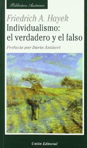 9788472094543: Individualismo: el Verdadero y el Falso