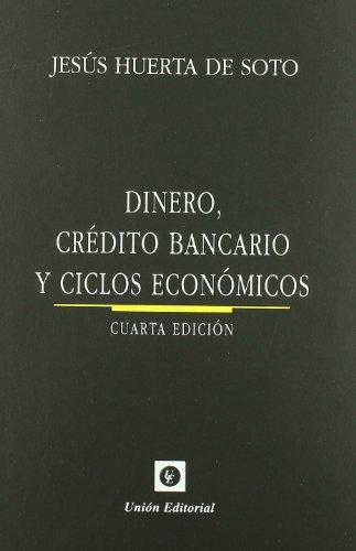9788472094734: DINERO, crédito bancario y ciclos económicos (4.ª edición)