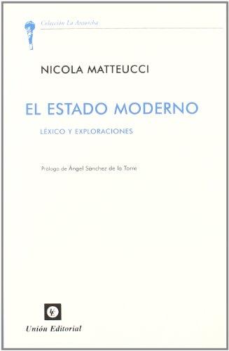 9788472095243: El estado moderno: Léxico y exploraciones