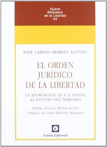 9788472095281: ORDEN JURIDICO DE LA LIBERTAD, EL