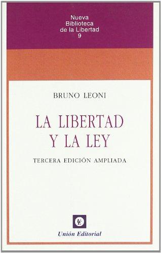 9788472095304: La Libertad y la ley