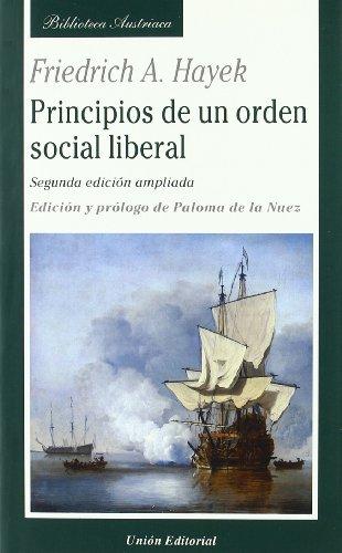 9788472095366: Principios de un orden social liberal (Biblioteca Austriaca)
