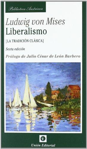 9788472095397: LIBERALISMO LA TRADICION CLASICA 6'ED