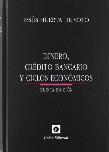 9788472095472: Dinero, crédito bancario y ciclos económicos