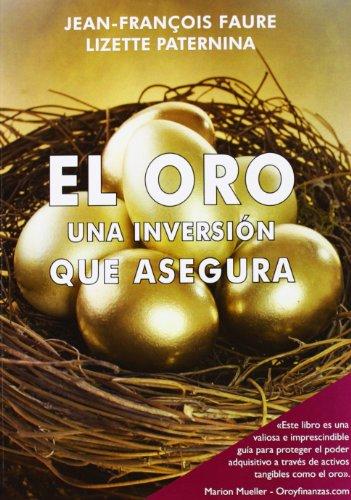 9788472096097: Oro Una Inversion Que Asegura