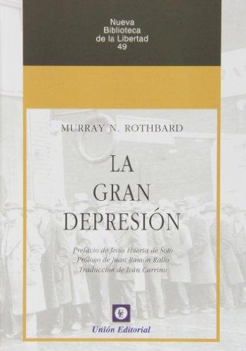 9788472096141: La Gran Depresión (Nueva Biblioteca de la Libertad)