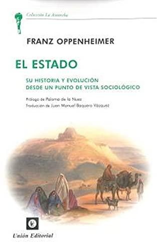 9788472096295: El Estado: Su historia y evolución desde un punto de vista sociológico (La Antorcha)