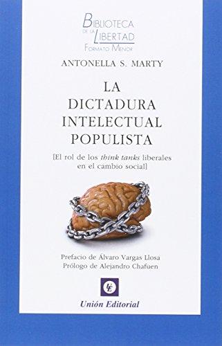 9788472096721: Dictadura Intelectual Populista
