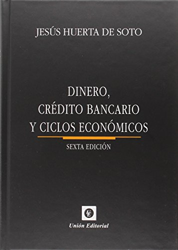 9788472096769: Dinero, Crédito Bancario Y Ciclos Económicos