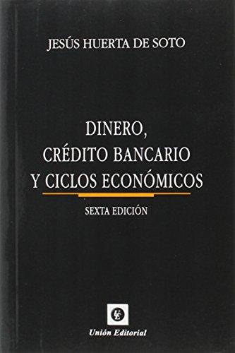 9788472096783: Dinero, Crédito Bancario Y Ciclos Económicos