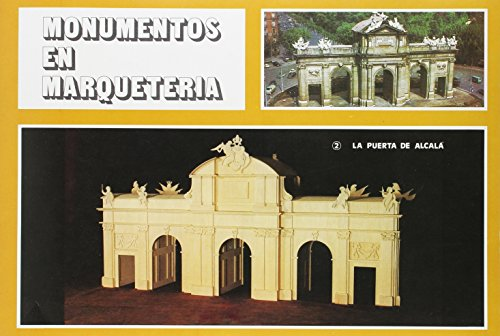9788472102712: Monumentos marqueteria 2: Puerta de Alcala